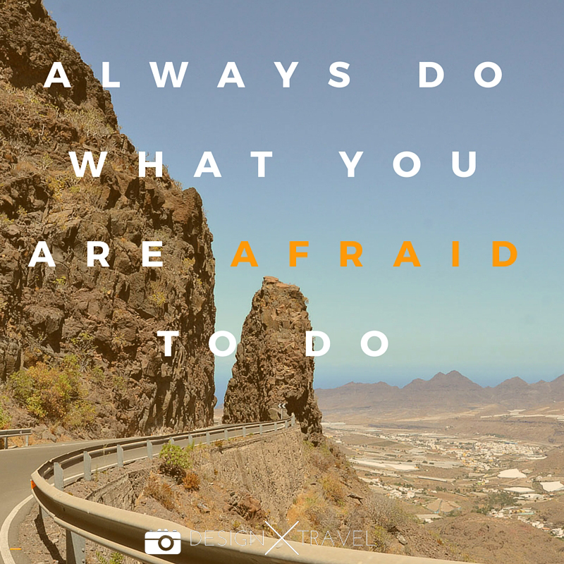 05 Always do what you are afraid to do. 20 best travel quotes. Design X Travel